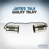 James Talk Walky Talky James Talk - Walky Talky