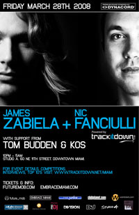 James Zabiela & Nic Fanciulli Friday March 28: James Zabiela & Nic Fanciulli