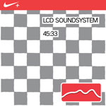 LCD Soundsystem Nike 45:33: Nike+ Original Run