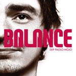Paolo Mojo Balance 009 Paolo Mojo Finds Balance